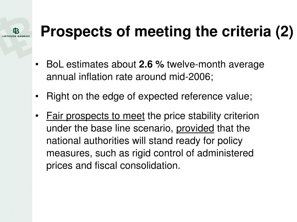 Prospects of meeting the criteria (2)