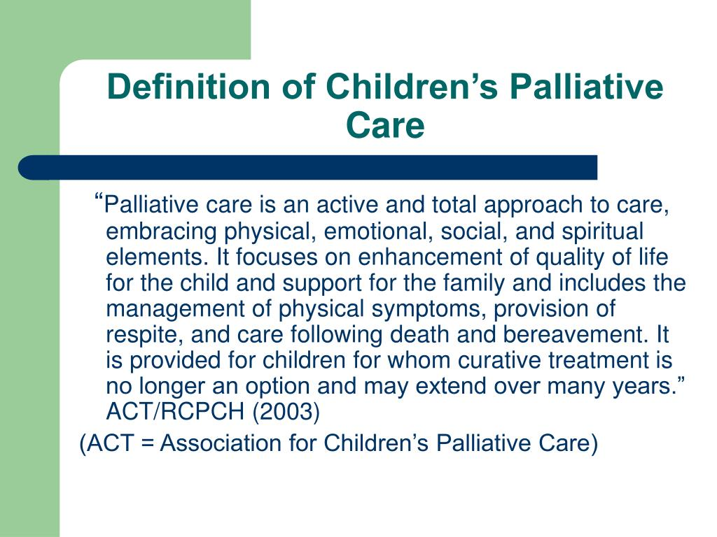 Definition of Children's Palliative Care