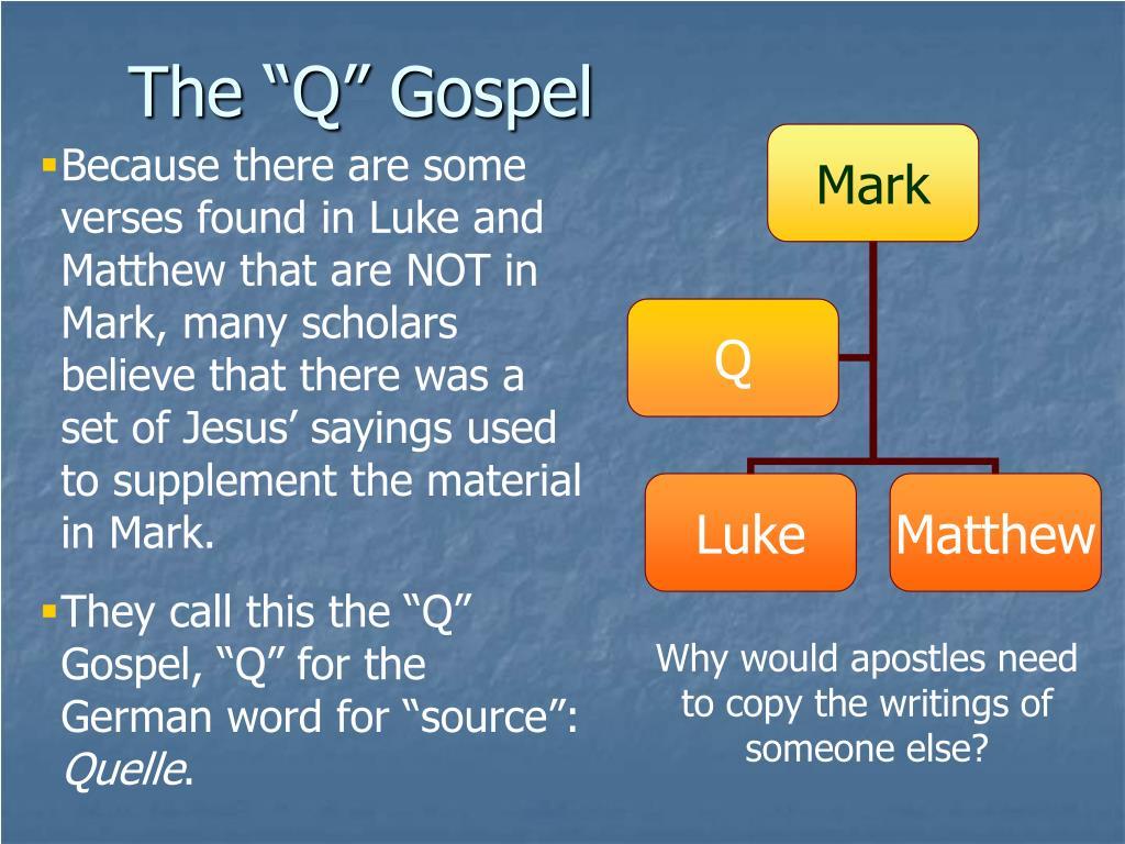 """The """"Q"""" Gospel"""