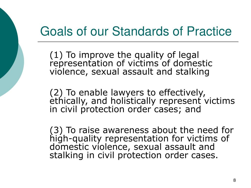 Goals of our Standards of Practice