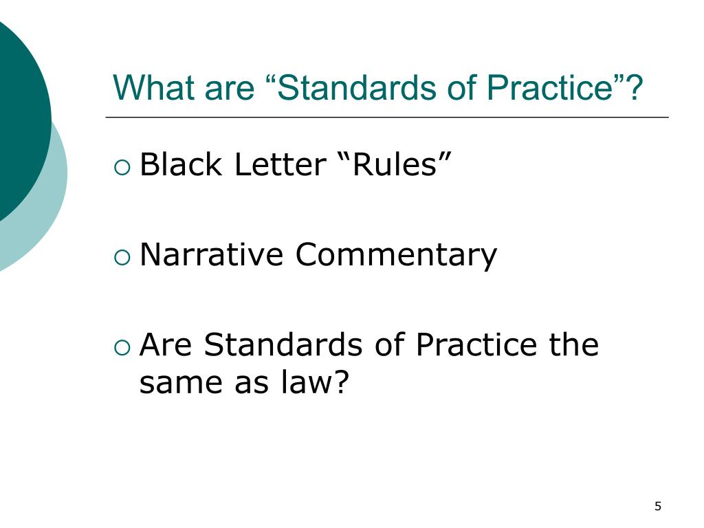 "What are ""Standards of Practice""?"