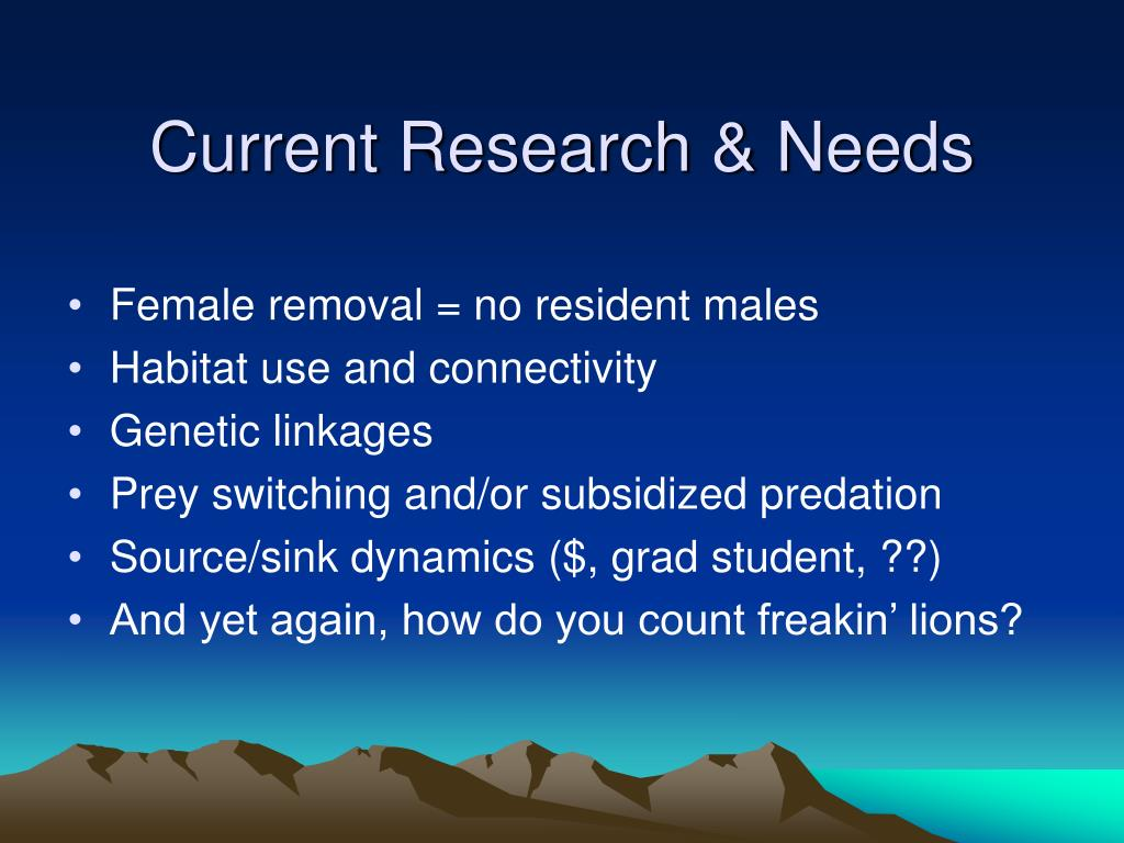 Current Research & Needs