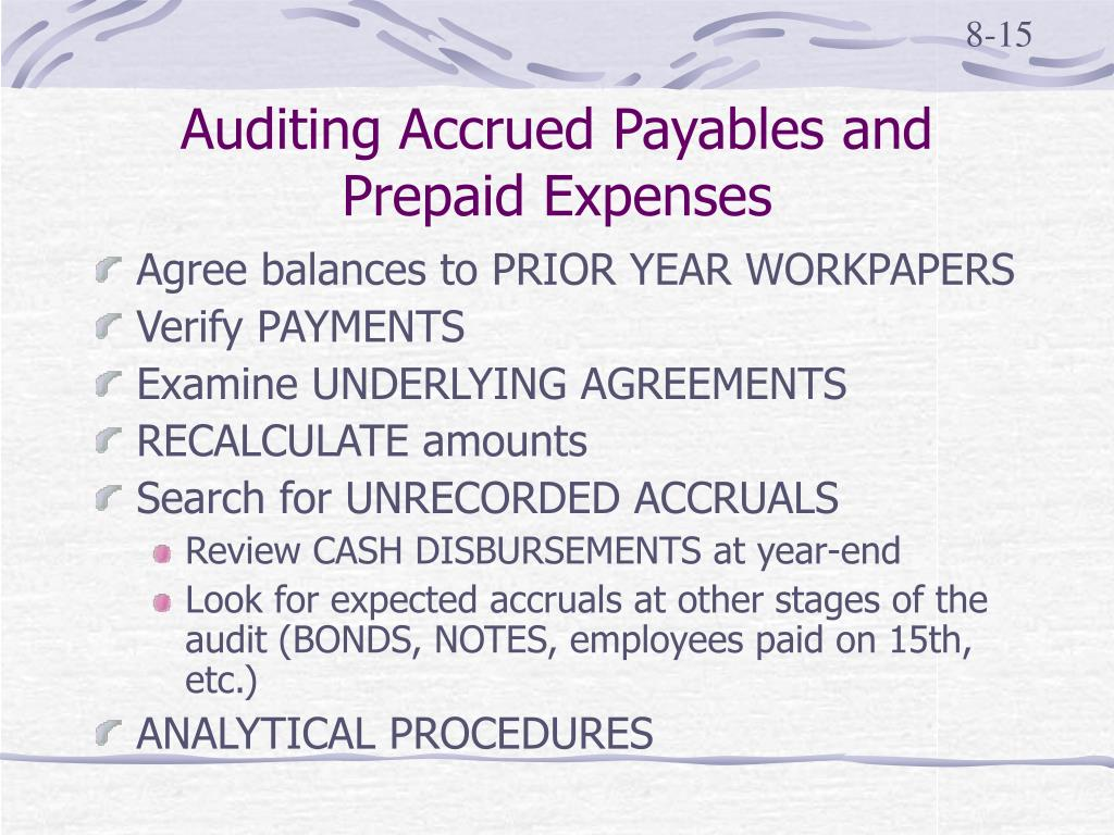 Auditing Accrued Payables and Prepaid Expenses
