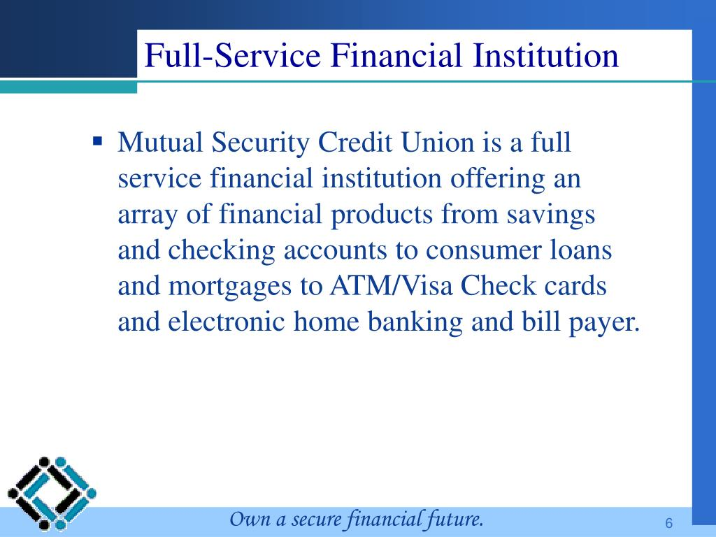 Full-Service Financial Institution
