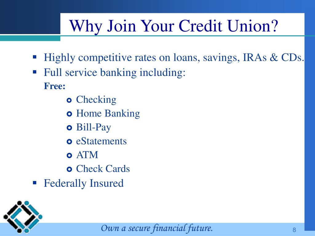 Why Join Your Credit Union?