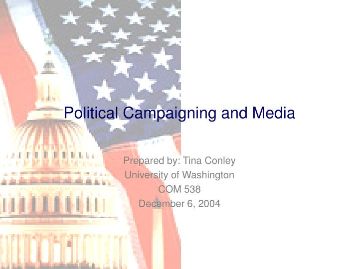 Political campaigning and media l.jpg