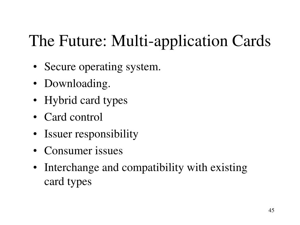 The Future: Multi-application Cards