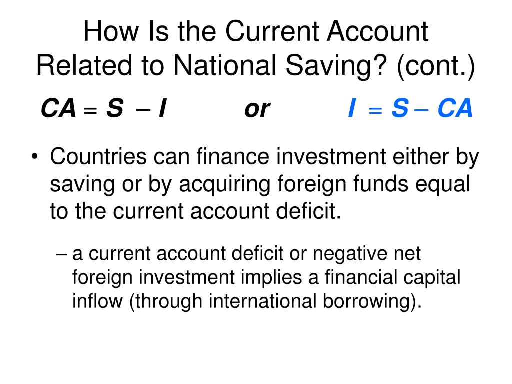 How Is the Current Account Related to National Saving? (cont.)