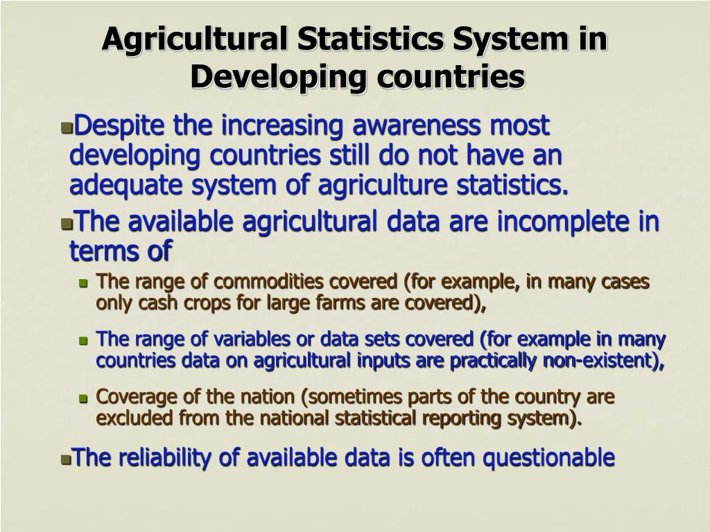 Agricultural Statistics System in Developing countries