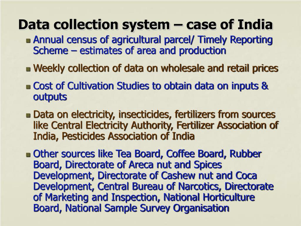 Data collection system – case of India
