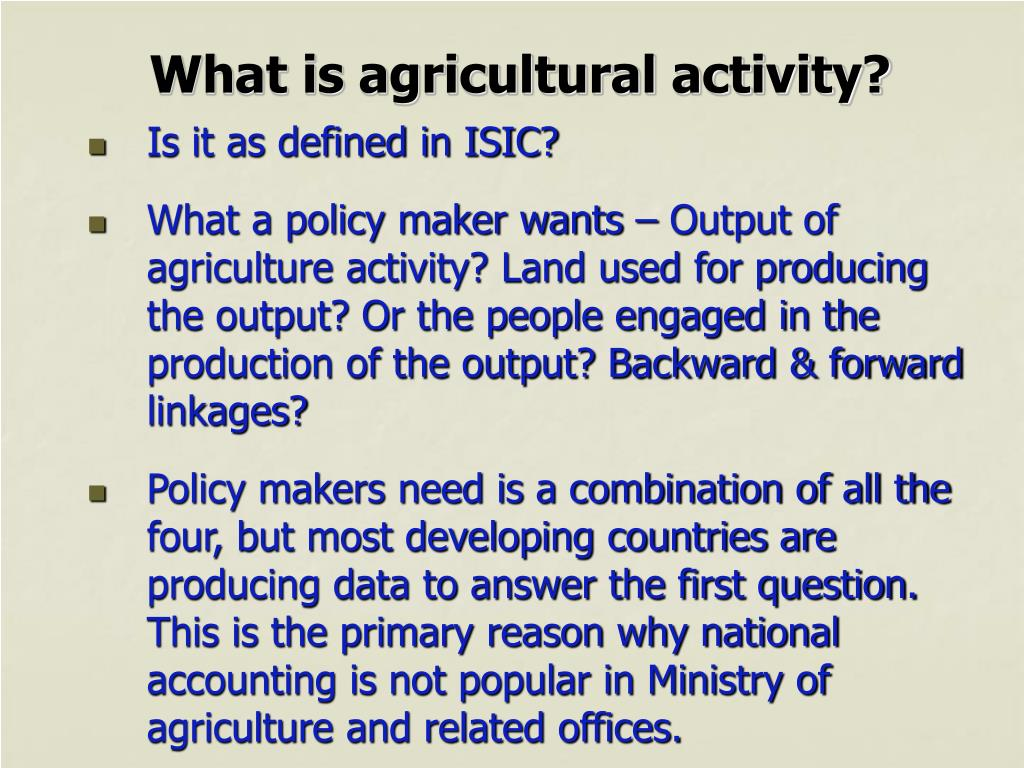 What is agricultural activity?