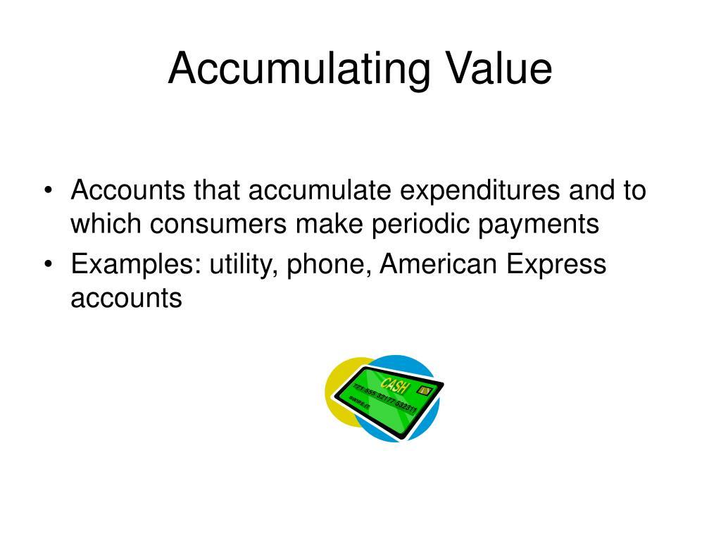 Accumulating Value