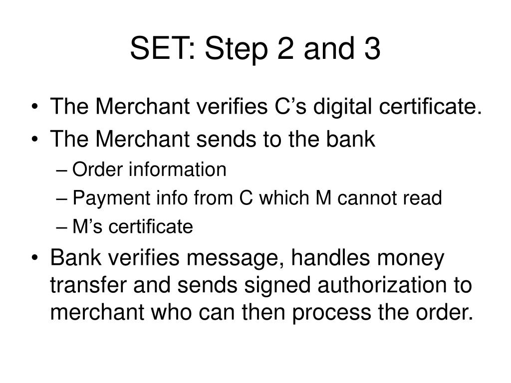 SET: Step 2 and 3