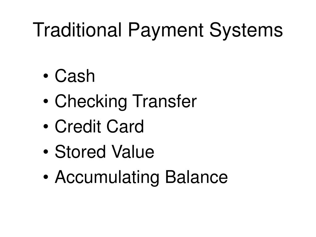 Traditional Payment Systems