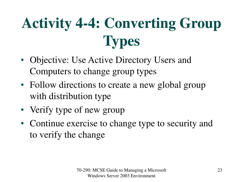Activity 4-4: Converting Group Types