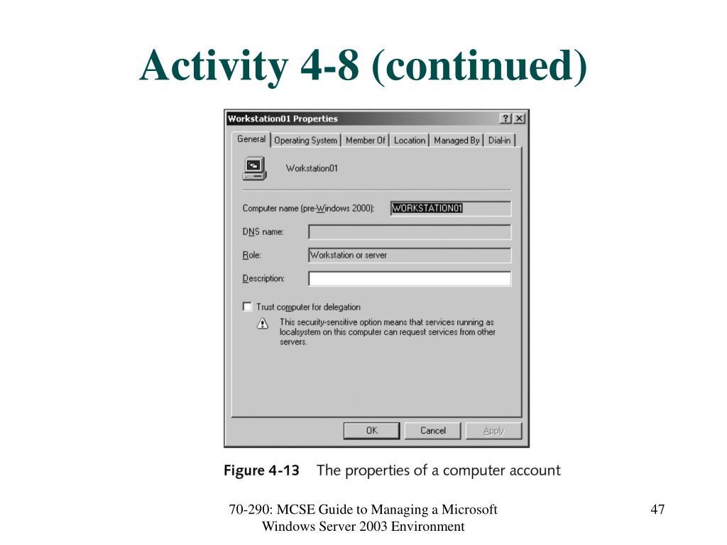 Activity 4-8 (continued)