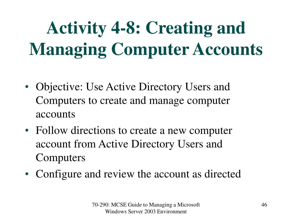 Activity 4-8: Creating and Managing Computer Accounts
