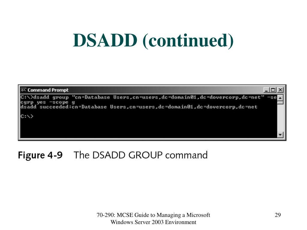 DSADD (continued)