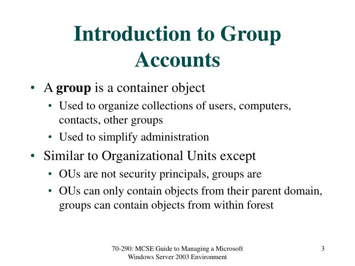 Introduction to group accounts