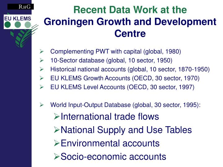 Recent data work at the groningen growth and development centre l.jpg