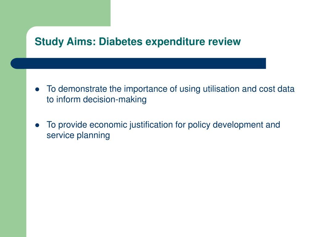 Study Aims: Diabetes expenditure review