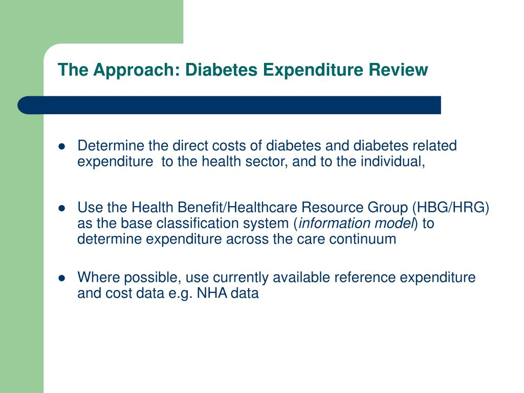The Approach: Diabetes Expenditure Review