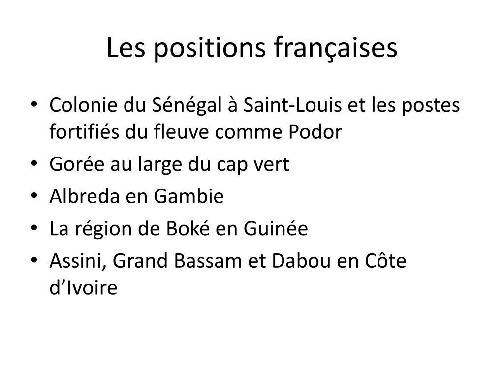 Les positions françaises