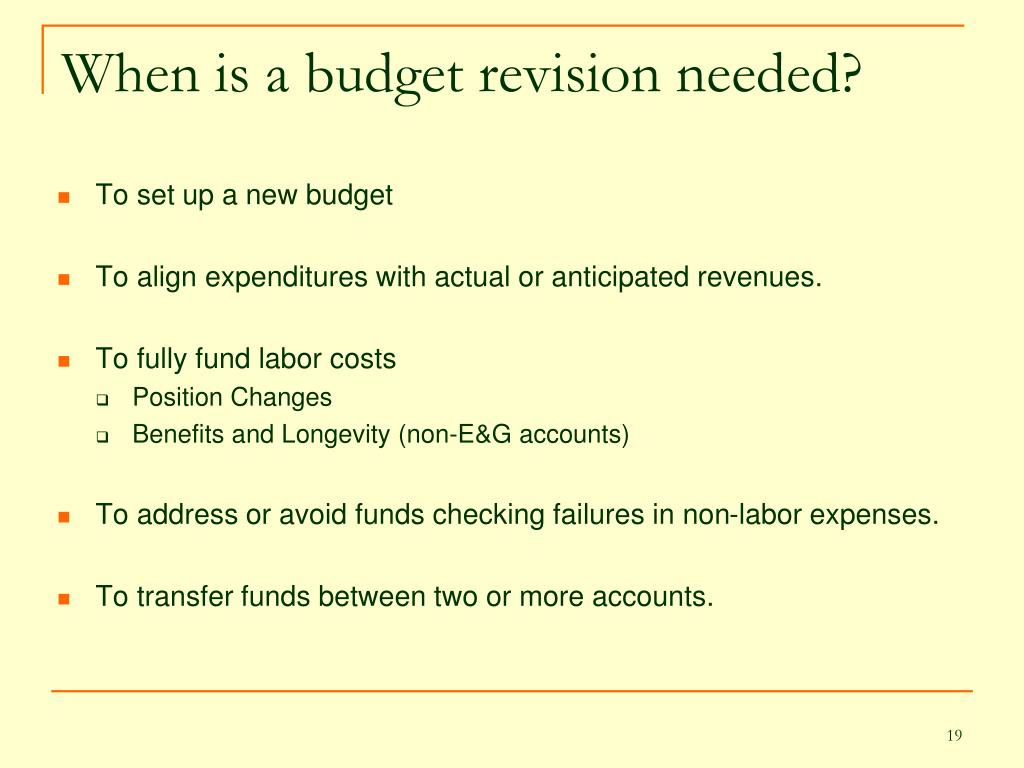 When is a budget revision needed?