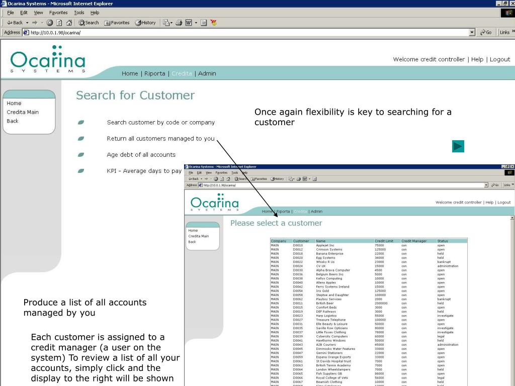 Once again flexibility is key to searching for a customer