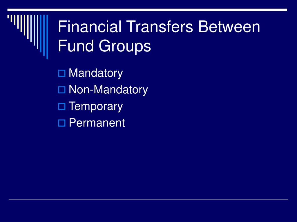 Financial Transfers Between Fund Groups