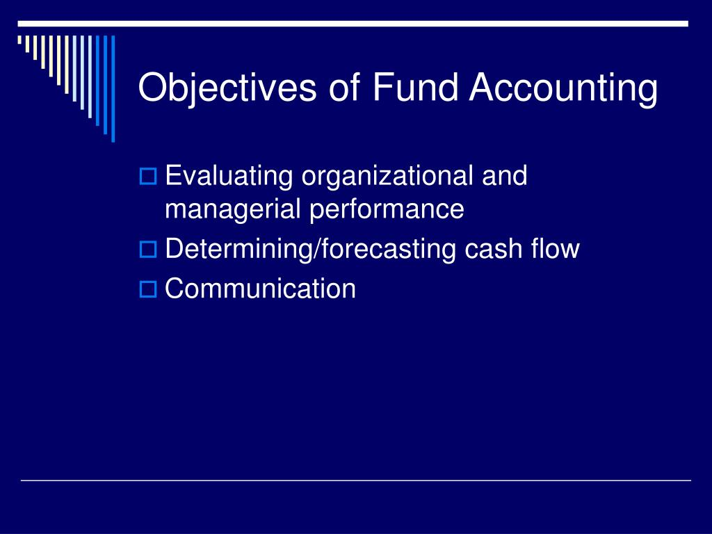 Objectives of Fund Accounting