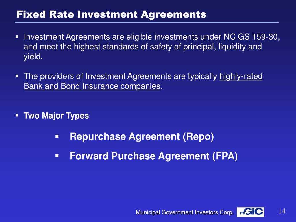 Fixed Rate Investment Agreements