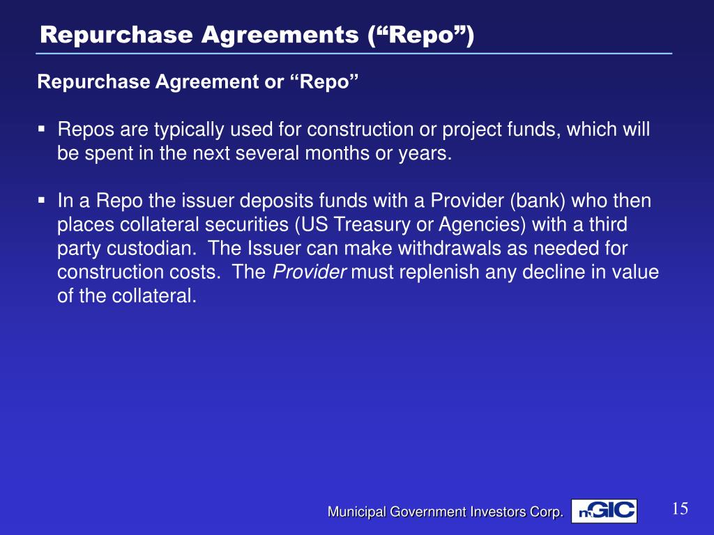 "Repurchase Agreements (""Repo"")"