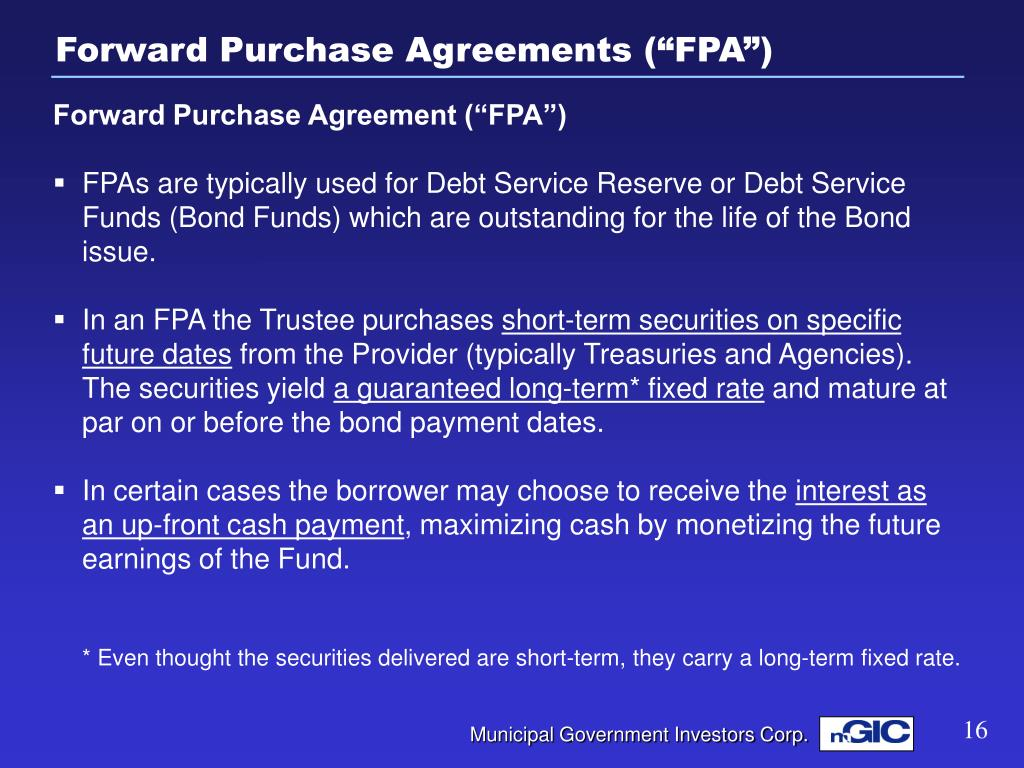 "Forward Purchase Agreements (""FPA"")"