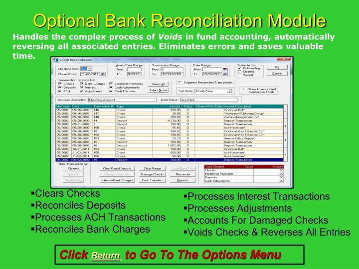 Optional Bank Reconciliation Module