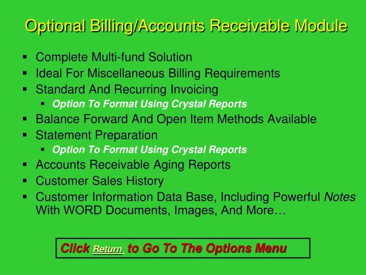 Optional Billing/Accounts Receivable Module