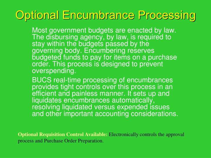 Optional Encumbrance Processing
