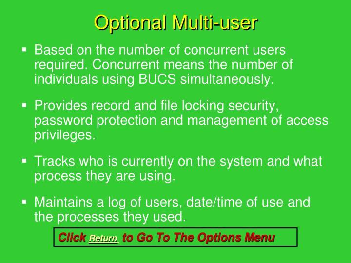 Optional Multi-user