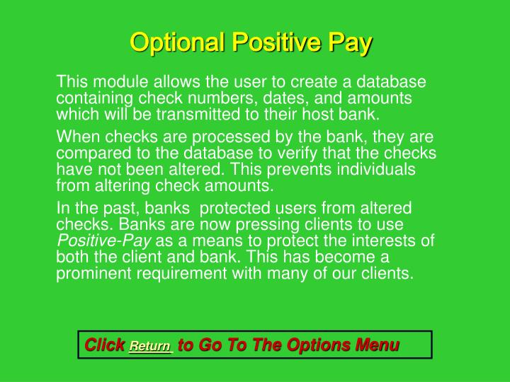 Optional Positive Pay