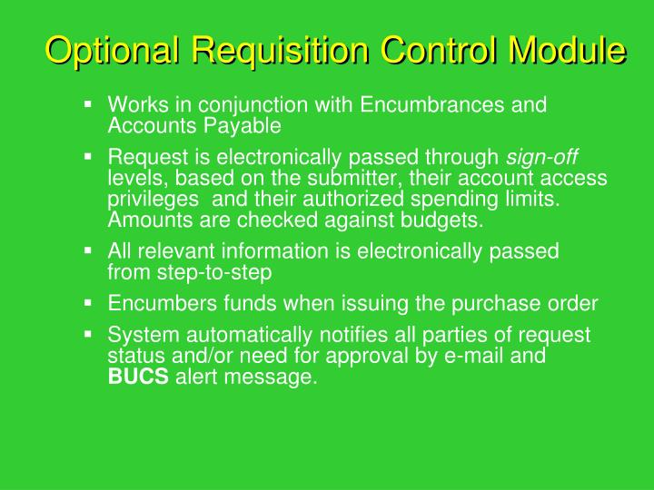 Optional Requisition Control Module