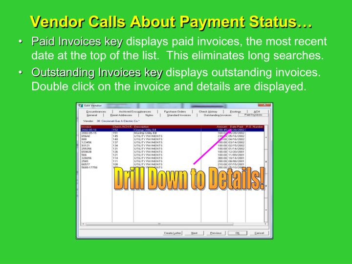 Vendor Calls About Payment Status…