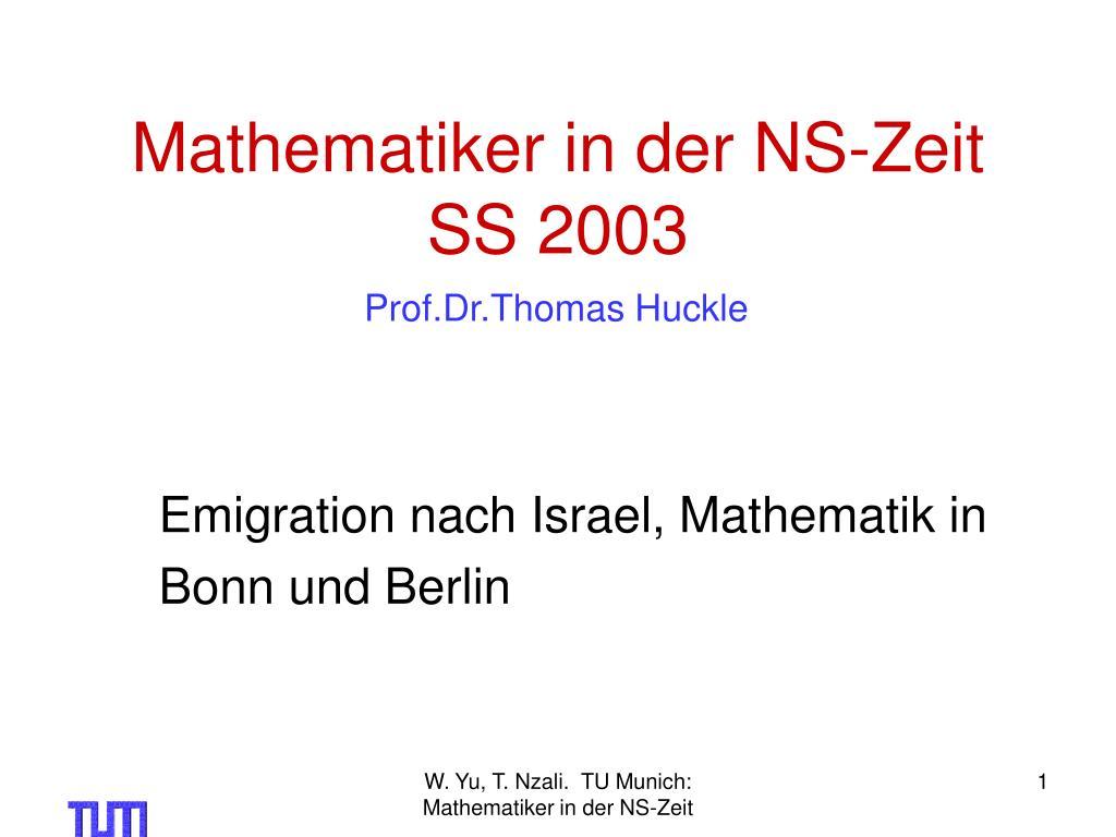 Mathematiker in der NS-Zeit  SS 2003