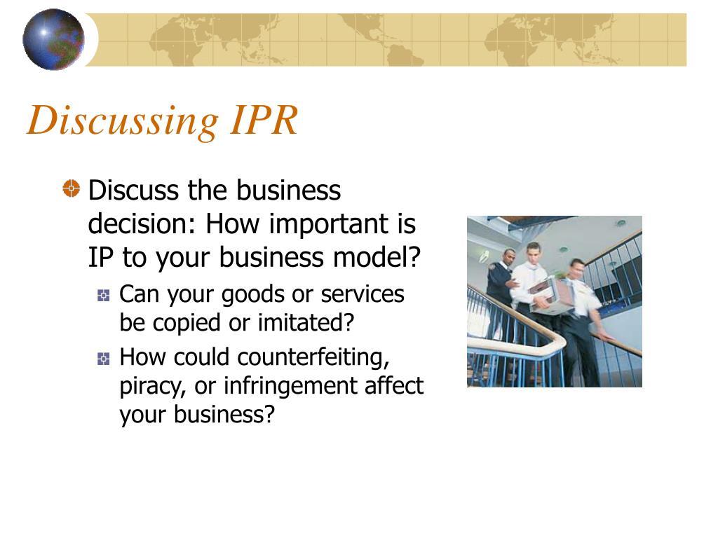 Discussing IPR