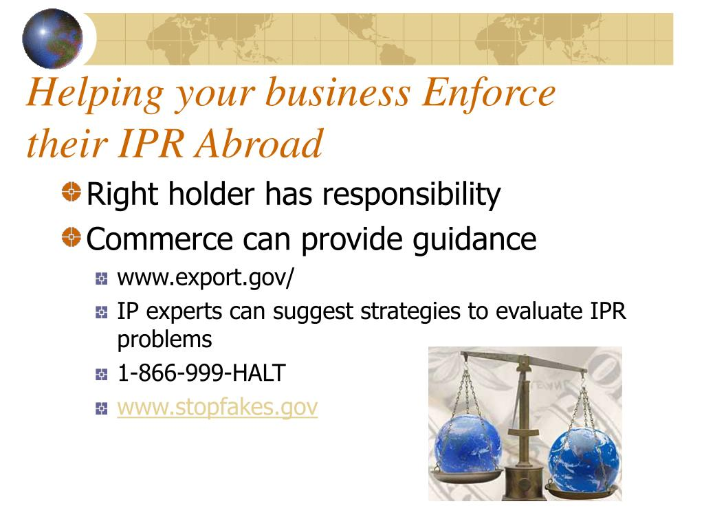 Helping your business Enforce their IPR Abroad