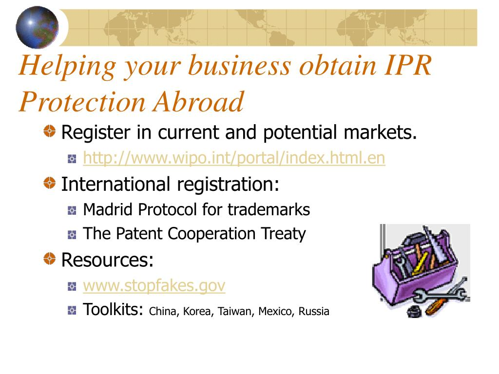 Helping your business obtain IPR Protection Abroad