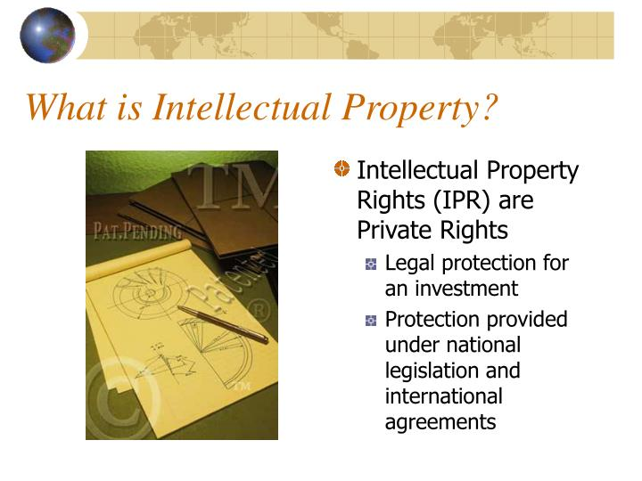 What is intellectual property l.jpg