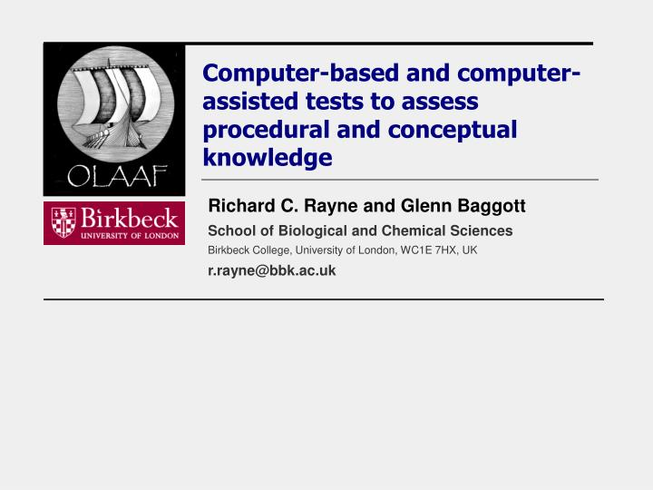 Computer based and computer assisted tests to assess procedural and conceptual knowledge l.jpg