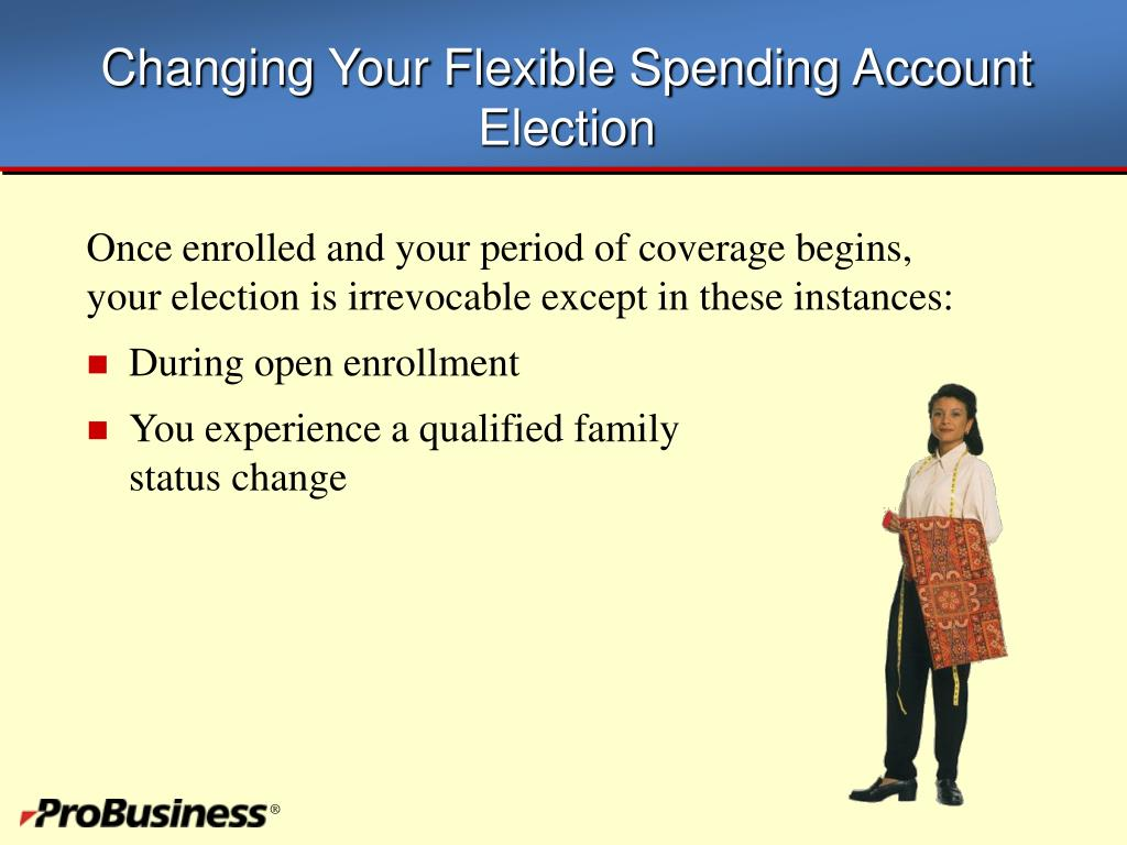 Changing Your Flexible Spending Account Election