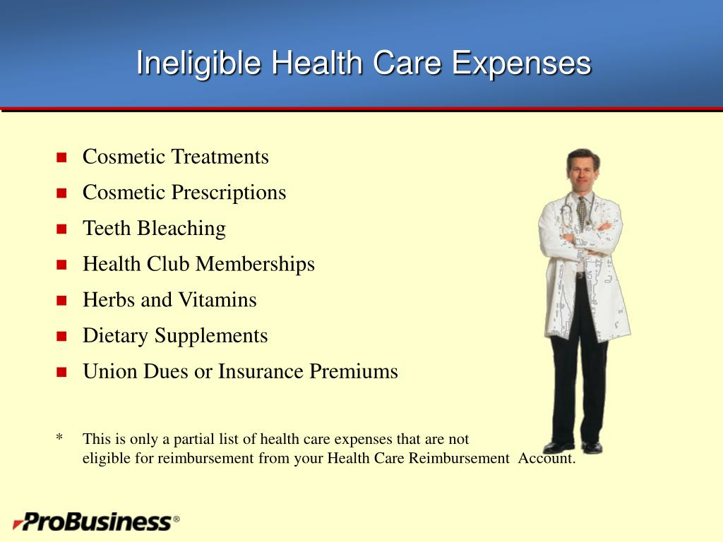 Ineligible Health Care Expenses