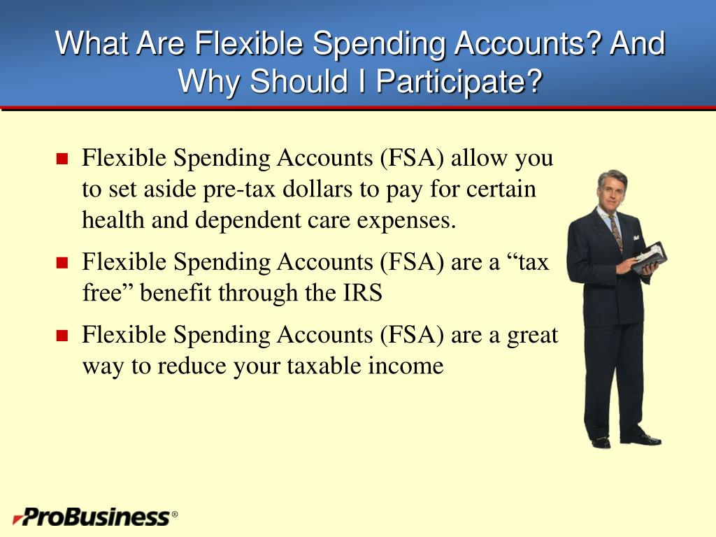 What Are Flexible Spending Accounts? And Why Should I Participate?